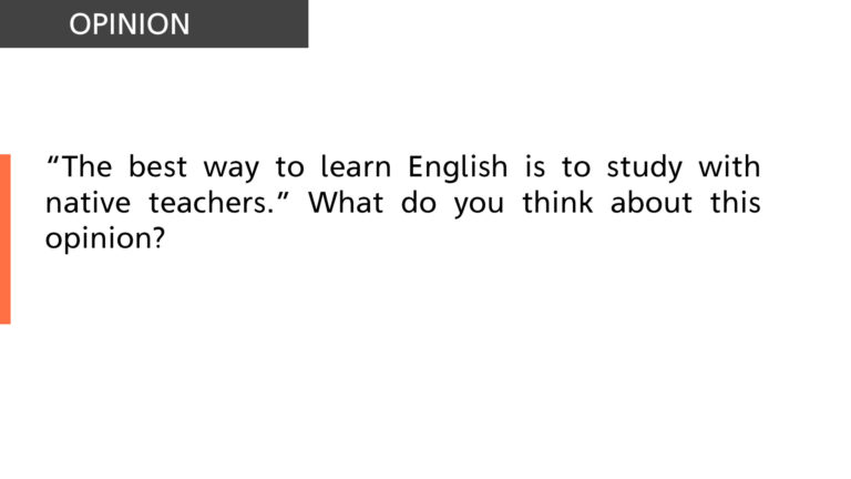 Best way to learn English is to study with native teachers