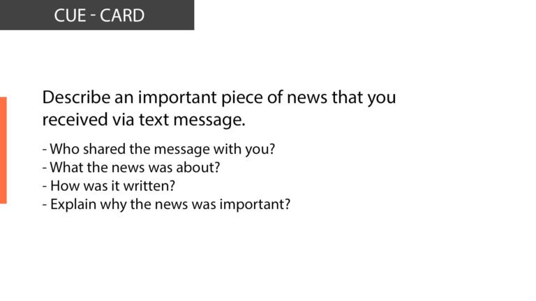 IELTS SPeaking Describe an important piece of news that you received via text message