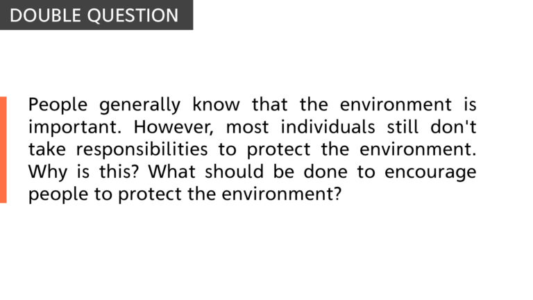 People generally know that the environment is important