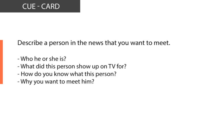 IELTS Speaking Describe a person in the news that you want to meet