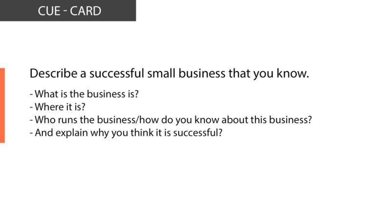 IELTS Speaking Describe a successful small business that you know .