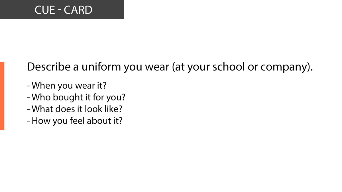 IELTS Speaking Describe a uniform you wear (at your school or company)