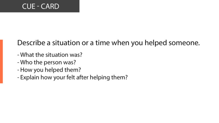 IELTS Speaking Describe a situation or a time when you helped someone