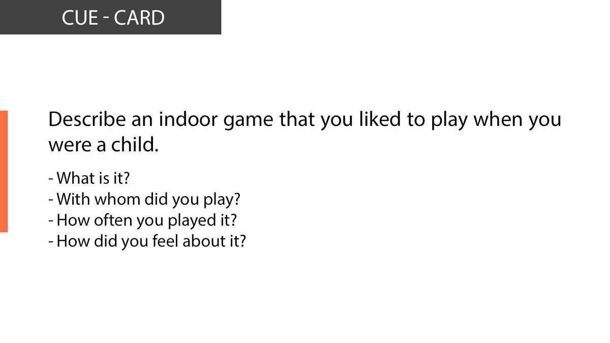 IELTS Speaking Describe an indoor game that you liked to play when you were a child.