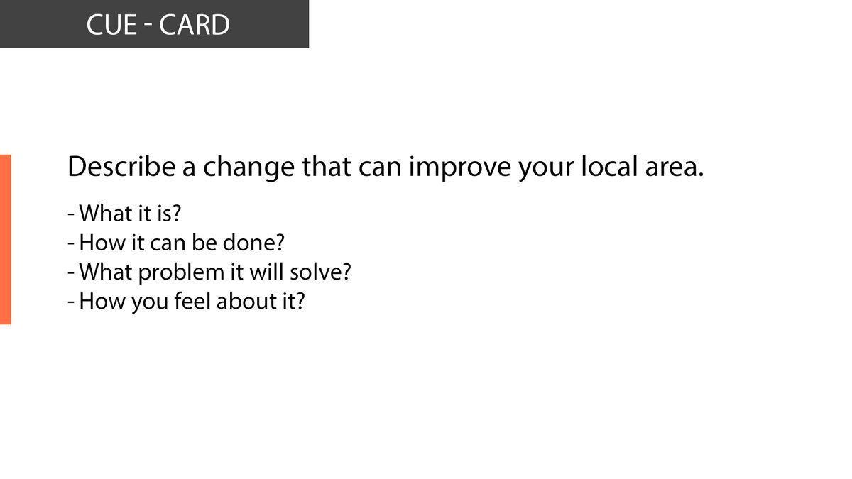 IELTS Speaking Describe a change that can improve your local area