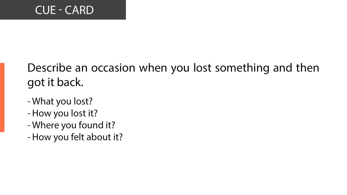 IELTS Speaking Describe an occasion when you lost something and then got it back