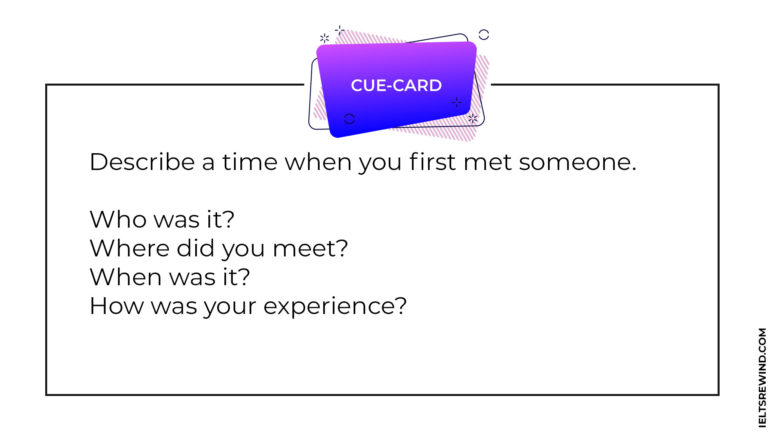 Describe a time when you first met someone IELTS cue card