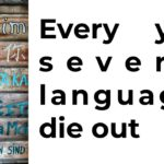 Every year several languages die out. Some people think that this is not importan because life will be easier if there are fewer languages in the world