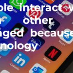Nowadays the way many people interact with each other has changed because of technology. In what ways has technology affected the types of relationships people make Has this become a positive or negative development