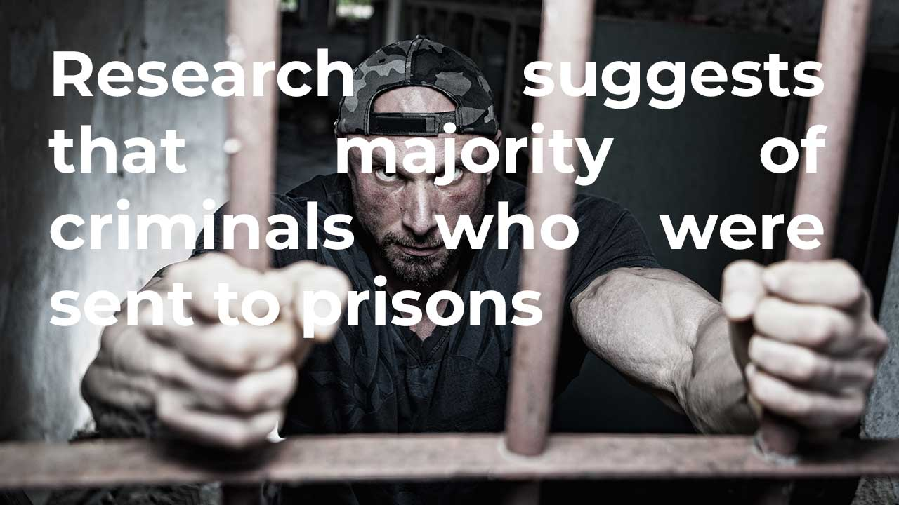 Research suggests that majority of criminals who were sent to prisons would commit crimes when set free