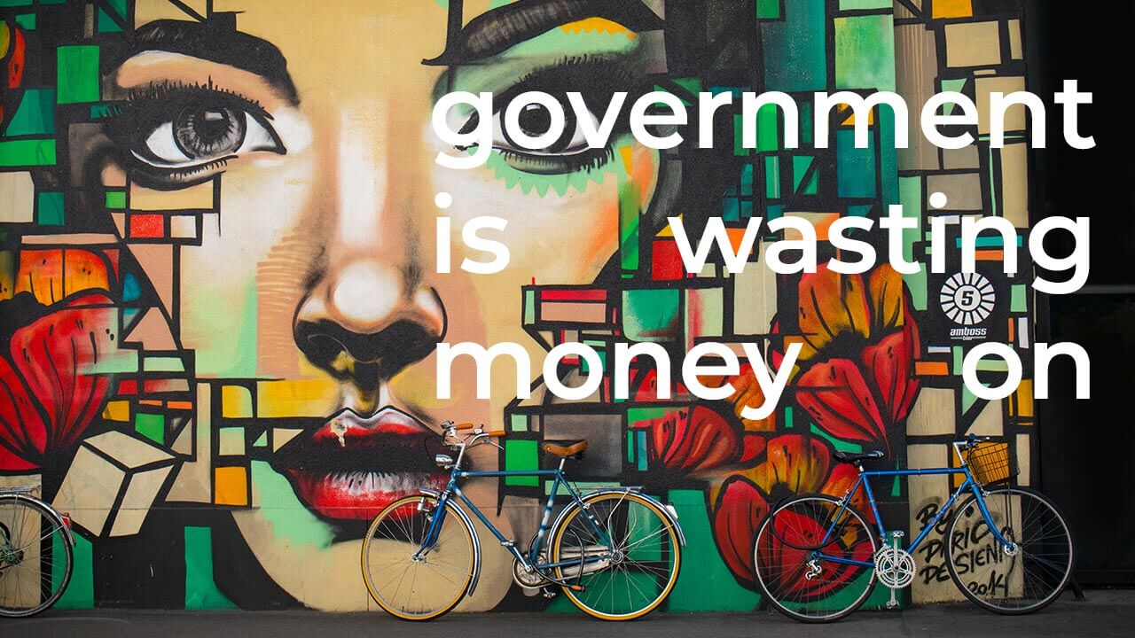 Some people think that the government is wasting money on the arts and this money could be better spent else where. To what extent do you agree or disagree.
